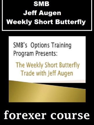 SMB – Jeff Augen – Weekly Short Butterfly