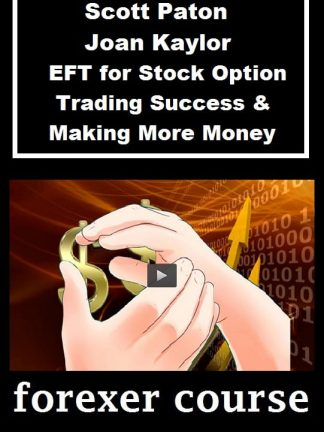 Scott Paton Joan Kaylor – EFT for Stock Option Trading Success Making More Money