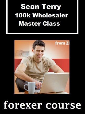 Sean Terry – k Wholesaler Master Class