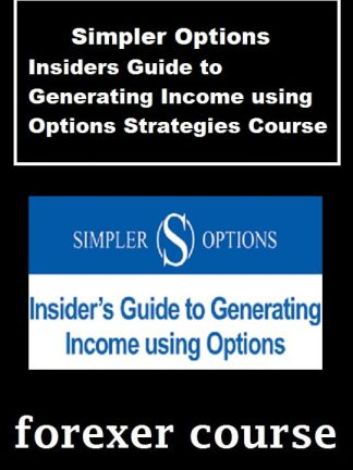 Simpler Options – Insiders Guide to Generating Income using Options Strategies Course