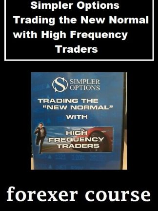 Simpler Options – Trading the New Normal with High Frequency Traders