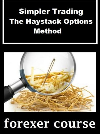 Simpler Trading – The Haystack Options Method