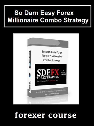 So Darn Easy Forex – Millionaire Combo Strategy