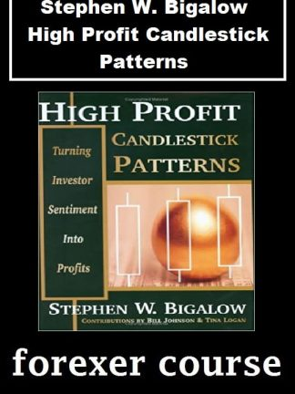Stephen W Bigalow – High Profit Candlestick Patterns