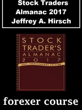 Stock Traders Almanac – Jeffrey A Hirsch