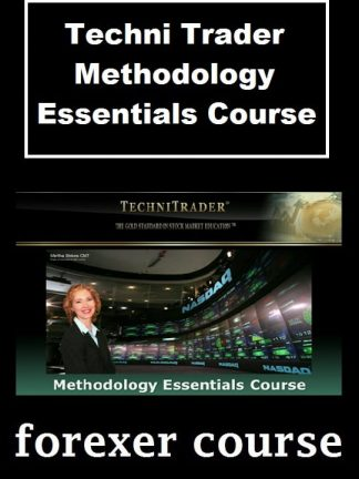 Techni Trader – Methodology Essentials Course