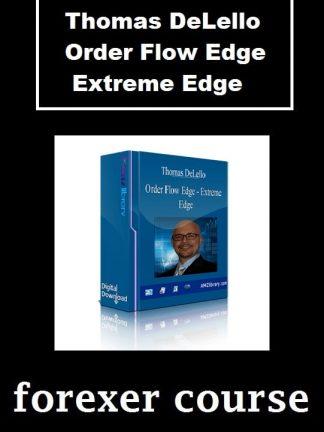 Thomas DeLello – Order Flow Edge – Extreme