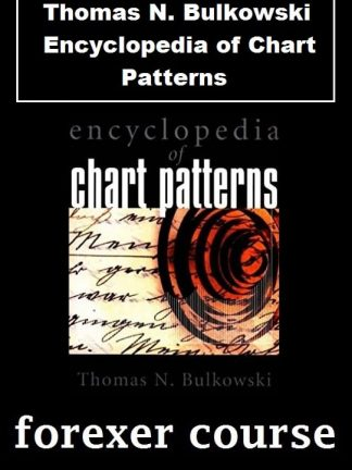 Thomas N Bulkowski – Encyclopedia of Chart Patterns