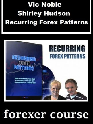Vic Noble Shirley Hudson – Recurring Forex Patterns