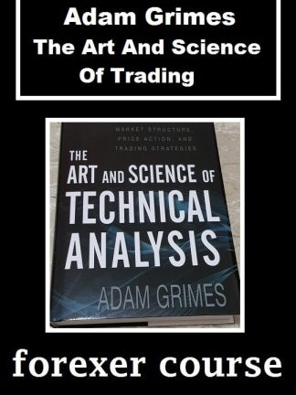 Adam Grimes The Art And Science Of Trading