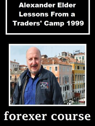 Alexander Elder Lessons From a Traders Camp