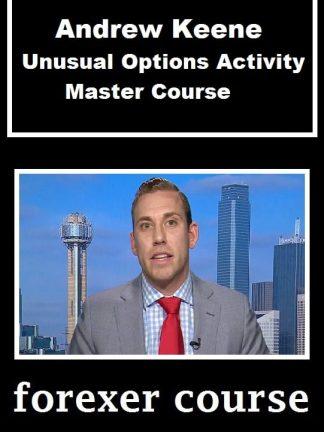 Andrew Keene Unusual Options Activity Master