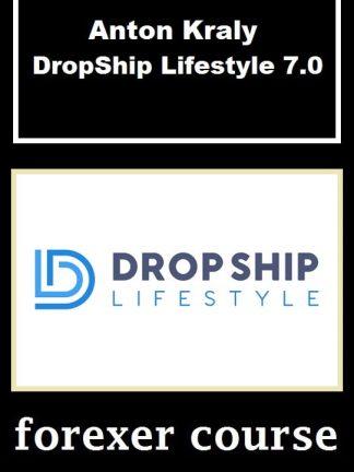 Anton Kraly DropShip Lifestyle
