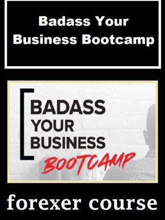 Badass Your Business Bootcamp