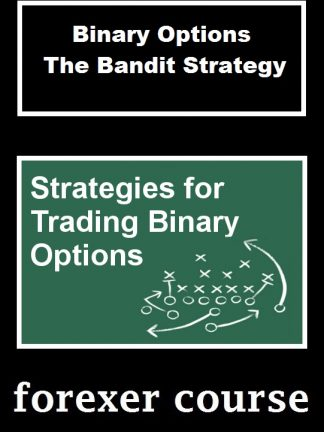 Binary Options The Bandit Strategy
