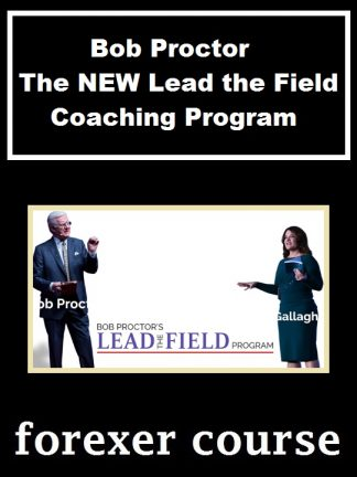 Bob Proctor – The NEW Lead the Field Coaching