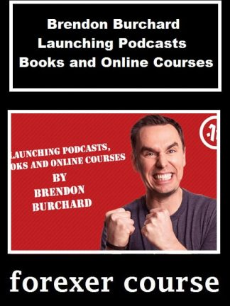 Brendon Burchard Launching Podcasts Books