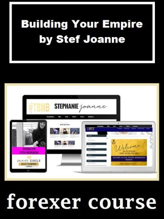 Building Your Empire by Stef Joanne