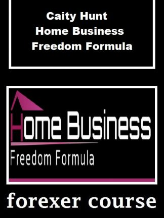 Caity Hunt Home Business Freedom Formula