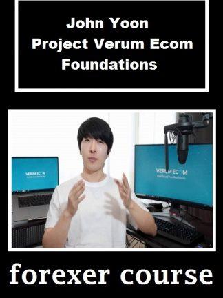 John Yoon – Project Verum Ecom Foundations