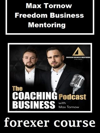Max Tornow Freedom Business Mentoring