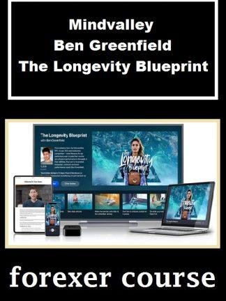 Mindvalley – Ben Greenfield – The Longevity