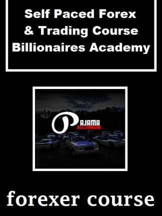 Self Paced Forex Trading Course – Billionaires Academy