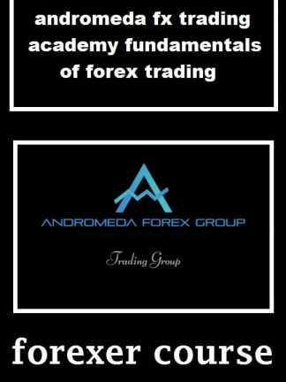 andromeda fx trading academy fundamentals of forex trading