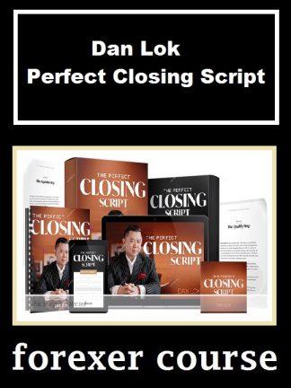Dan Lok Perfect Closing Script