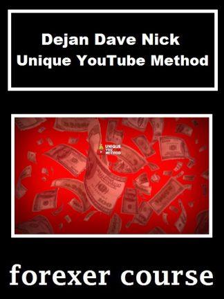 Dejan Dave Nick Unique YouTube Method