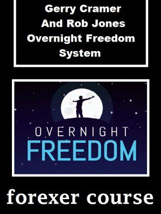 Gerry Cramer And Rob Jones Overnight Freedom System