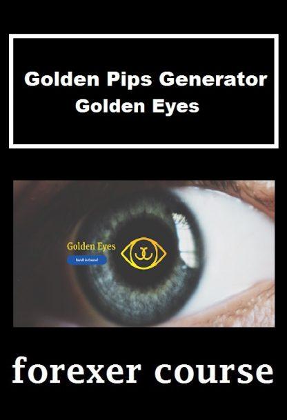 Golden Pips Generator Golden Eyes