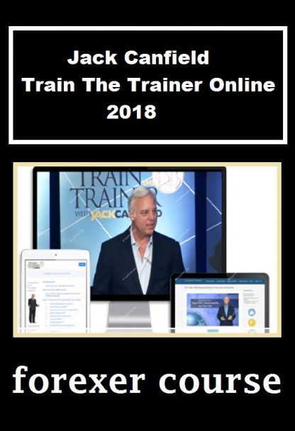Jack Canfield – Train The Trainer Online