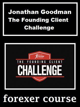 Jonathan Goodman The Founding Client Challenge