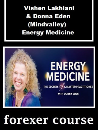 Vishen Lakhiani Donna Eden Mindvalley Energy Medicine